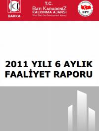 BAKKA 2011 Yılı Ara Dönem Faaliyet Raporu