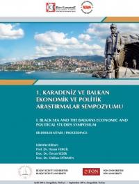 1. Karadeniz ve Balkan Ekonomik ve Politik Araştırma Sempozyumu