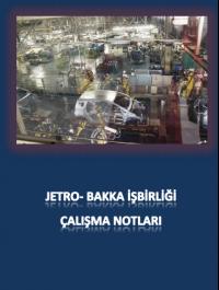 Jetro-Bakka İşbirliği Çalışma Notları