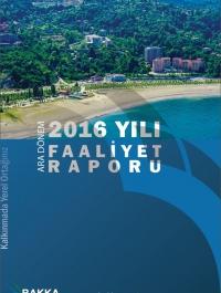 BAKKA 2016 Yılı Ara Dönem Faaliyet Raporu