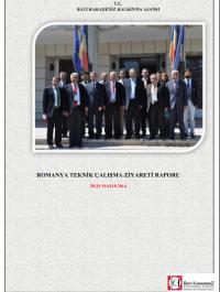 Romanya Teknik Çalışma Ziyareti Raporu