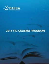 Batı Karadeniz Kalkınma Ajansı 2014 Yılı Çalışma Programı