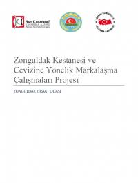 Zonguldak Kestanesi ve Cevizine Yönelik Markalaşma Çalışmaları Projesi