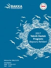 2017 Yılı Teknik Destek Programı Başvuru Rehberi