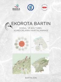 Ekorota Bartın: Doğal ve Kültürel Koridorların Haritalanması