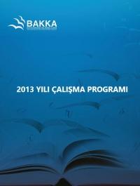 Batı Karadeniz Kalkınma Ajansı 2013 Yılı Çalışma Programı