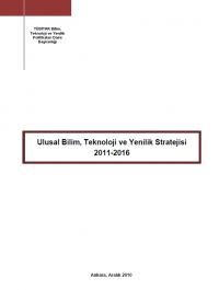 Ulusal Bilim,Teknoloji ve Yenilik Stratejisi 2011-2016