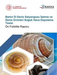 Bartın İli Deniz Salyangozu İşleme ve Deniz Ürünleri Soğuk Hava Depolama Tesisi