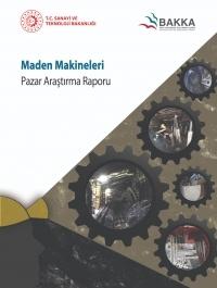 Maden Makineleri Pazar Araştırma Raporu